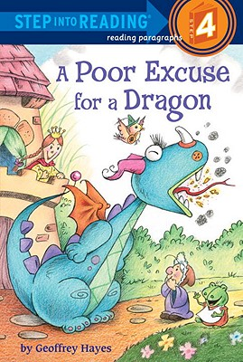 A Poor Excuse for a Dragon By Hayes, Geoffrey