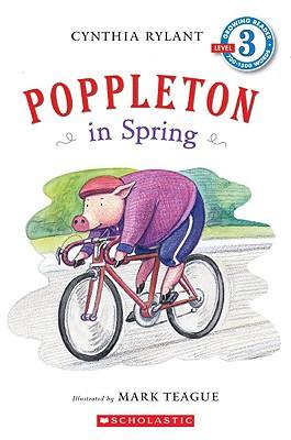 Poppleton In Spring By Rylant, Cynthia/ Teague, Mark (ILT)