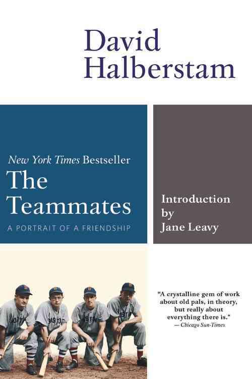 The Teammates By Halberstam, David