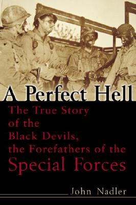 A Perfect Hell By Nadler, John